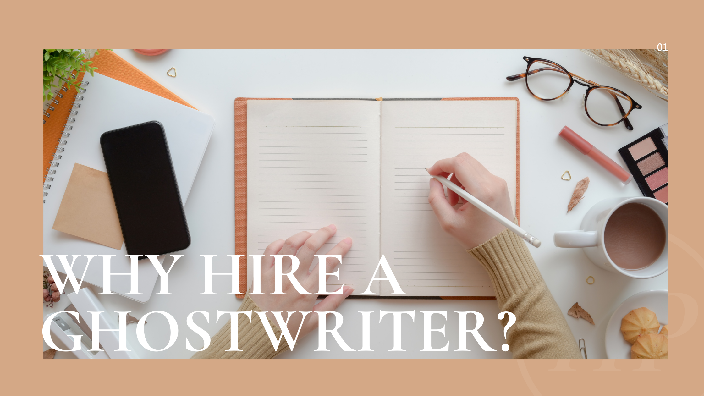 Guest Post: Why Hire a Ghostwriter? To Get Your Book Finished